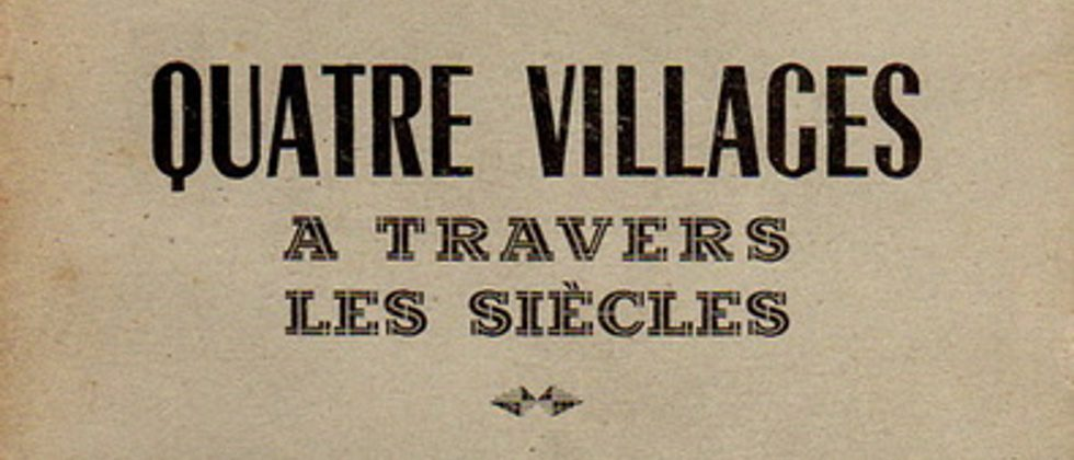Quatre villages à travers les siècles (Marcel Dorigny)